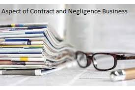 Aspects Contract Negligence Assignment | Aspects of contract and negligence